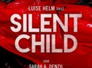 """Hörbuch-Tipp: """"Silent Child"""" von Sarah A. Denzil - Spannender Thriller über einen verloren geglaubten Sohn, der zehn Jahre später wieder auftaucht"""