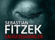 """Hörbuch-Tipp: """"Der Augensammler"""" von Sebastian Fitzek - Atemberaubender Psychothriller erstmals als Audible Original Hörspiel"""