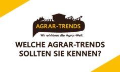 Welche Agrar-Trends sollten Sie kennen?
