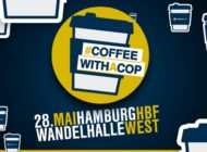 "BPOL-HH: Presseeinladung der Bundespolizei zu ""Coffee with a Cop"" im Hamburger Hbf"