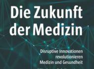 Einblicke in die digitale Zukunft der Medizin - neue Publikation