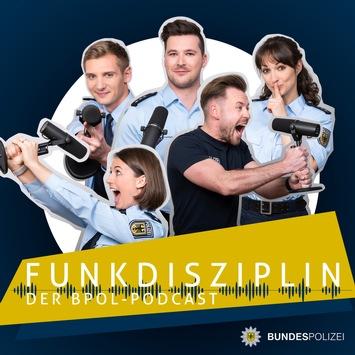 """BPOLP Potsdam: """"Funkdisziplin"""" – Bundespolizei startet Podcast zur Nachwuchsgewinnung"""