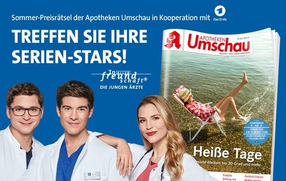 """Apotheken Umschau-Sommerrätsel: Treffen Sie Ihre Serien-Stars aus der Das Erste-Erfolgsserie """"In aller Freundschaft – Die jungen Ärzte""""!"""
