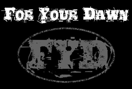 "FOR YOUR DAWN PRESENTS SELF-TITLED ALBUM ""FOR YOUR DAWN""! 