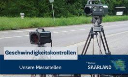 POL-SL: Geschwindigkeitskontrollen im Saarland - Ankündigung der Kontrollörtlichkeiten und -zeiten