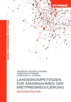 Rechtsgutachten «Landeskompetenzen für Maßnahmen der Mietpreisregulierung» in Berlin vorgestellt