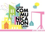 SUPER COMMUNICATION LAND 2020: Speaker und Programm-Preview