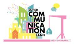 SUPER COMMUNICATION LAND 2020: Speaker und Programm-Preview