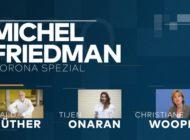 """""""Michel Friedman - Corona Spezial"""" morgen um 16.05 Uhr auf WELT / Neu: Aus dem Home Office - Gespräche zu den Themen, die uns jetzt bewegen"""