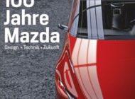 Das perfekte Ostergeschenk für Autofans: AUTO MOTOR UND SPORT EDITION zu 100 Jahre Mazda