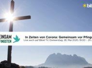 """""""Gemeinsam vor Pfingsten"""": Bibel TV überträgt die neue Gebetsinitiative im TV / Am 28. Mai werden ab 19.00 Uhr erneut Christen zum gemeinsamen Gebet aufgerufen - Bibel TV sendet live"""