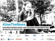 """""""use the news - Nachrichtennutzung und Nachrichtenkompetenz im digitalen Zeitalter"""" - Forschungsprojekt von dpa mit Partnern aus Medien, Wissenschaft, öffentlichen Institutionen und Zivilgesellschaft"""
