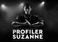 """Profiler Suzanne: endlich wieder live - Suzanne Grieger-Langer präsentiert """"Survival Hacks"""" in der LANXESS arena - Überlebenstipps von Spezialkommandos zum Überleben in einer Welt des Wahnsinns"""