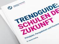 Neue Studie zur Zukunft der Schulen / Friedrich-Naumann-Stiftung veröffentlicht Trendguide über die Bildung von morgen