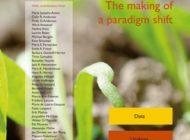 Biovision - Zukunftsstiftung Landwirtschaft / Ein kritisches neues Buch von Mitgliedern des UN-Weltagrarberichts (IAASTD) fordert eine beschleunigte nachhaltige Transformation unserer Ernährungssysteme und zeigt Auswege aus der Sackgasse