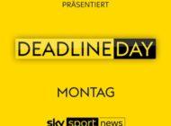 """""""Deadline Day - das Original"""": alles rund um den letzten Tag der Transferperiode am Montag im Free-TV auf Sky Sport News"""