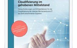 Neue Expertenstudie zur Cloudifizierung von Rechenzentren im Mittelstand erschienen